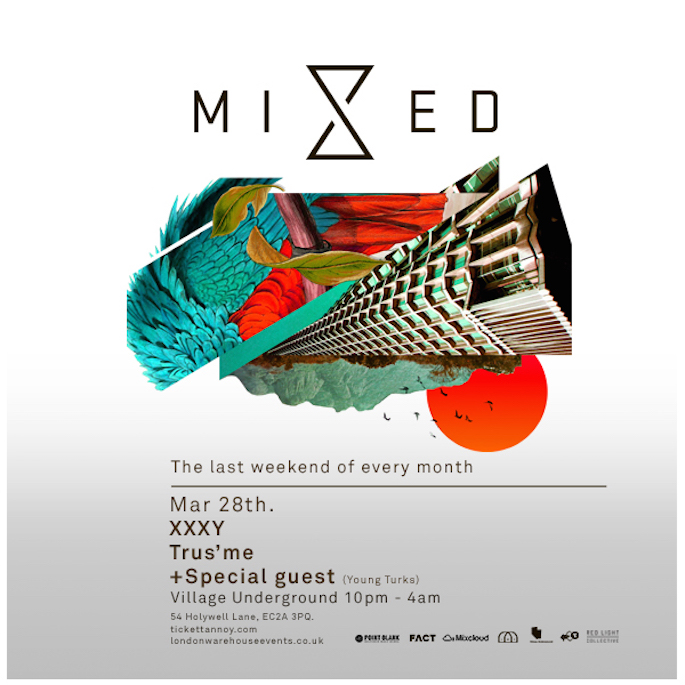 xxxy and Trus'me added to Mixed at Village Underground