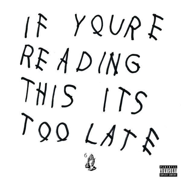 Drake releases new mixtape <em>If You're Reading This It's Too Late</em>