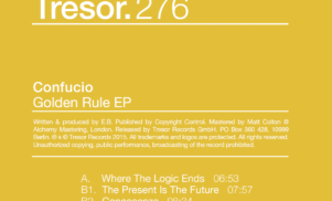 Listen to the thrumming Golden Rule from Tresor's mysterious Confucio