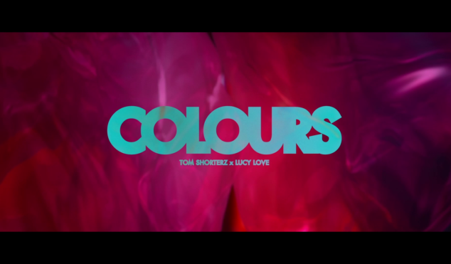 Tom Shorterz feat. Lucy Love – 'Colours' (Official Video)