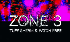 Tuff Sherm & Patch Free – 'Zone 3' (Official Video)