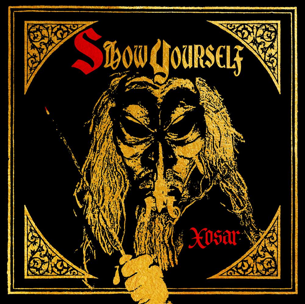 xosar-show-yourself