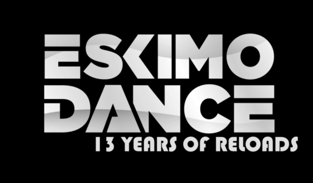 Eskimo Dance: 13 Years of Reloads – Documentary