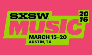 SXSW 2016: 10 showcases everyone will be talking about