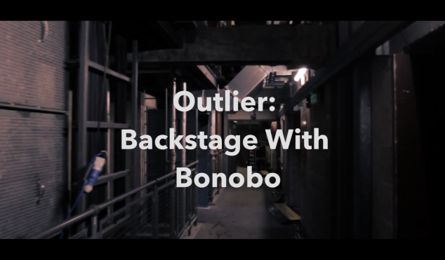 Outlier: Backstage with Bonobo