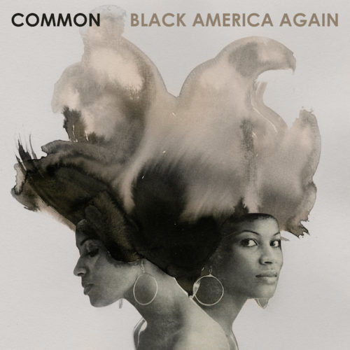 common-black-america-again-track-list
