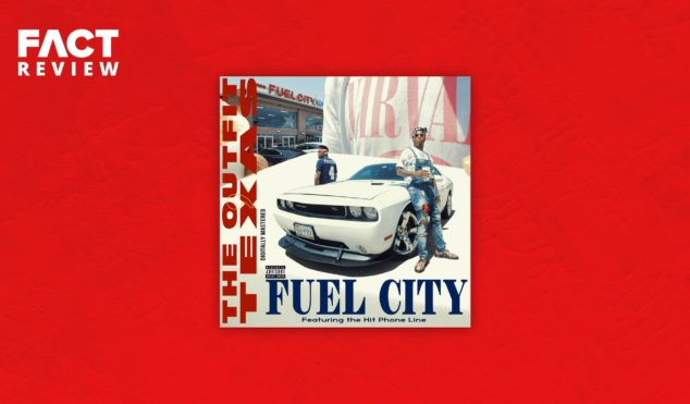 Life comes fast and furious at The Outfit, TX on their drag-race of a rap album, Fuel City