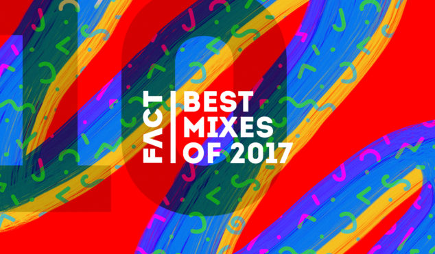 The 10 best mixes of 2017