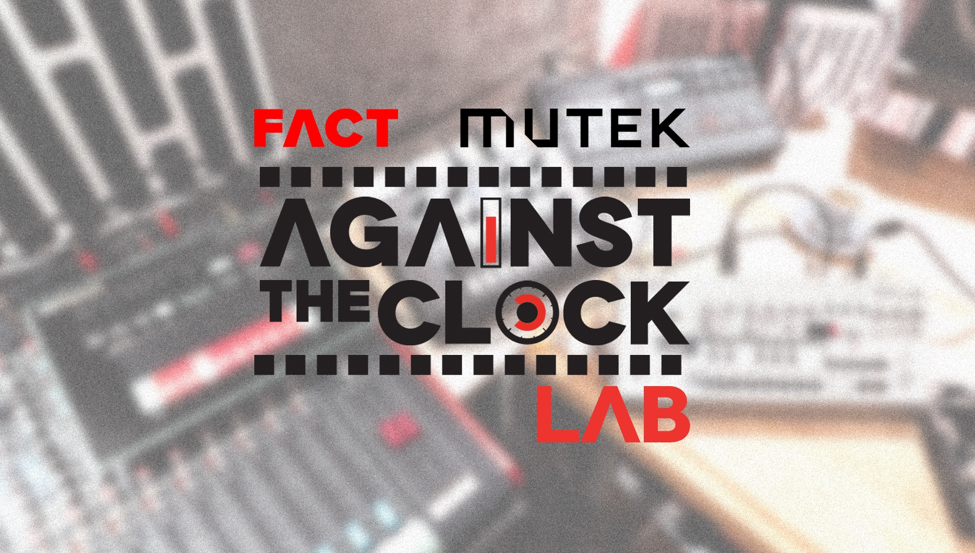 FACT to host Against The Clock Lab at MUTEK Montreal 2018