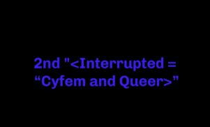 Creamcake announces open call for second Interrupted = Cyfem and Queer symposium